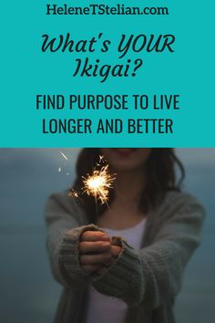 """In the Okinawan language, there is one word that encompasses everything: Ikigai, which translates to """"a reason to get up in the morning""""—essentially, a sense of purpose."""" Read more. Finding Purpose In Life, Life Purpose, Midlife Career Change, Empty Nest Syndrome, Inspirational Articles, Changing Jobs, Meaning Of Life, Single Parenting, Live Long"""