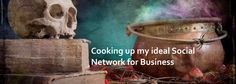 Cooking up my ideal Social Network for Business   http://tweet4ok.com/ideal-social-network-business-looks-like/