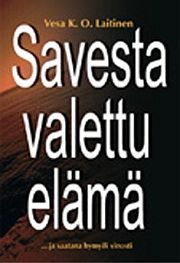 lataa / download SAVESTA VALETTU ELÄMÄ epub mobi fb2 pdf – E-kirjasto