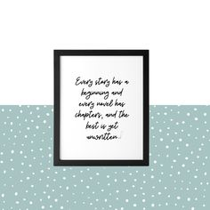 Every Story Quote Print - 5 X 7in