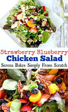 Strawberry Blueberry Chicken Salad with Orange Vinaigrette www.serenabakessimplyfromscratch.com