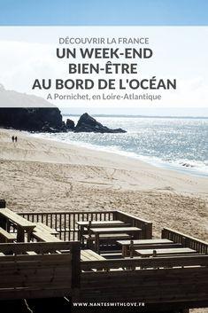 Week-end-bien-etre-en-france-pornichet Bora Bora, Week End Bien Etre, Ste Marguerite, Saumur, Destinations, Station Balnéaire, Belle Villa, Picture Postcards, France Travel