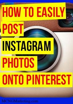 How to Easily Post Instagram Photos onto Pinterest with MCNGMarketing.com. Trust me, this is so easy!