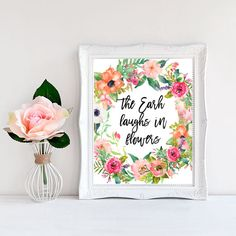 The Earth Laughs In Flowers Inspirational wall by WordsAndConfetti