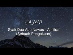 Al I'tiraf (Al I'tirof) - Syair Doa Abu Nawas [HD] - YouTube