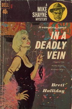 """In a Deadly Vein, by Brett Halliday. Cover art by Bob McGinnis. (Originally titled """"Murder Wears a Mummer's Mask"""", written in 1943, this printing: 1962.)"""