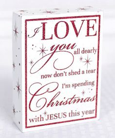 Look what I found on #zulily! Red 'I'm Spending Christmas with Jesus This Year' Box Sign #zulilyfinds