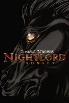 Nightlord: Sunset | Garon Whited | 9780692614471 | NetGalley