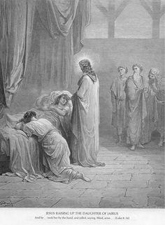 Jesus raising up the daughter of Jairus - Gustave Dore