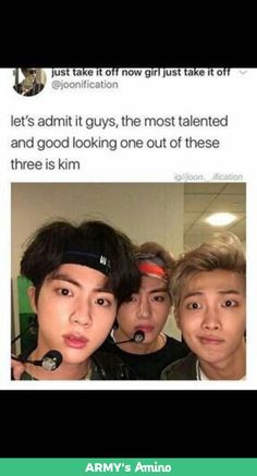 So, in other words, Kim Sekojin, Kim Taehyung, and Kim Namjoon, are all talented and good looking.