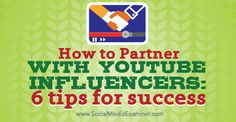 How to Partner With Influencers: 6 Tips for Success Viral Marketing, Business Marketing, Internet Marketing, Online Marketing, Social Media Marketing, Marketing Tools, Digital Marketing, Educational Psychology, Success