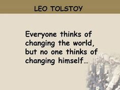 leo tolstoy, quotes, sayings, wisdom, changing, himself, world