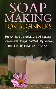 How to make soap! Learn how to make your own homemade soaps with Soapmaking for Beginners - Beginner Homemade Soap Recipes and Tutorial! Plus other soap-making books to get you started on this exciting new craft or hobby!