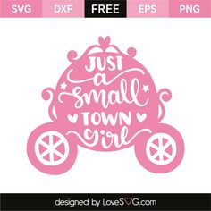 *** FREE SVG CUT FILE for Cricut, Silhouette and more *** Just a small town girl