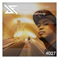 Podcast Vol. 3/2016 - Mixed by Satoshi Honjo by SCHUBfaktor Music on SoundCloud