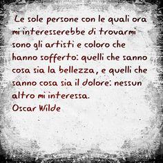 #life #lifestyle #vita #amore #peccato #realtà #true #oscarwild #art #arts #artist #artista #sad #sofferenza #love #amore #enjoy