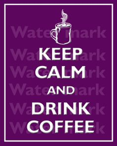 keep calm quotes - Bing Images Keep Calm Posters, Keep Calm Quotes, Art Prints Quotes, Art Quotes, Quote Art, Coffee Humor, Coffee Quotes, Cocktail Quotes, Video Game Quotes
