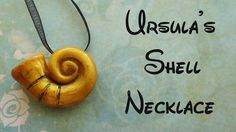 Ursula's Shell Necklace- Polymer Clay [The Little Mermaid]
