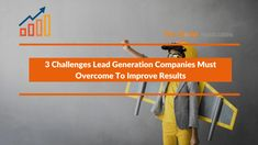Lead generation companies face several obstacles in the present business scenario in order to make their campaign more effective and successful. It's essential to first identify the major challenges and then finding effective ways to overcome these obstacles to stay ahead of the competition and maintain your numero uno position.