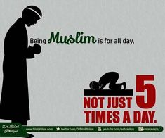 Prayer is important, but what are you doing outside of prayer times? Be a Muslim all day, everyday! #islamicquotes