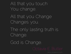 octavia butler quotes | the only lasting truth (daily hot! quote) – AmyJalapeño!