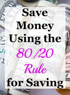 Do you feel like you never have money to spend on yourself?  Use the 80/20 Rule to save and have money for you.  Click to find out how it works.