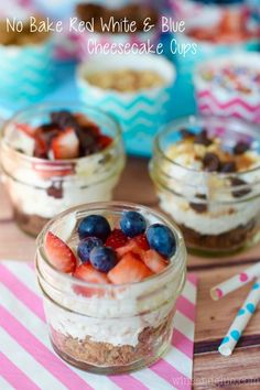 No Bake Red White & Blue Cheesecake Cups! So easy, so delicious!