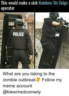 This would be useless or op you decide Rainbow Meme, Rainbow Six Siege Memes, Rainbow 6 Seige, Rainbow Six Siege Art, Tom Clancy's Rainbow Six, Video Game Memes, Video Games Funny, Funny Games, True Memes