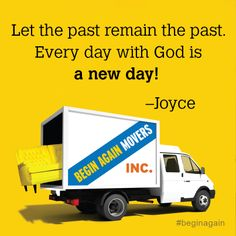 """The past is the past. Move over to """"right now"""" and start fresh with God. #past #new"""