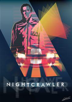 NIGHTCRAWLER Movie Poster Jake Gyllenhaal, um dos meus atores favoritos fazendo só filmes bons, esse mostra um pouco do que é um psicopata e uma tv sensacionalista.