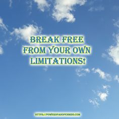 Break free from your own limitations! Break Free, Discover Yourself, Personal Development, Spirituality, Mindfulness, Success, Motivation, Freshman Year, Consciousness