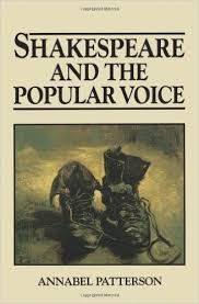 Shakespeare and the Popular Voice by Annabel Patterson - E 34 SHA Pat