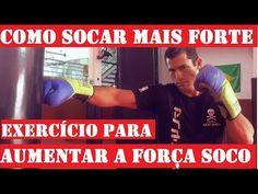 COMO AUMENTAR A FORÇA DO SOCO EXERCÍCIO PARA MELHORAR O SOCO COMO SOCAR MAIS FORTE - - YouTube