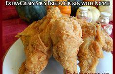 Extra Crispy Fried Chicken Popeye
