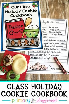 This class holiday cookie cookbook is a great way to build community in your classroom and turns into a great holiday gift to send home to your students and families. It works great as a December family project for your classroom. #classcookbook #classholidaycookiecookbook #parentgift #decemberfamilyproject