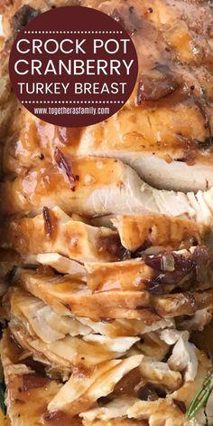 Crock Pot Turkey Breast Boneless Turkey Recipe Turkey Breast with Cranberry Gravy Crock Pot Turkey Breast only needs 4 ingredients and you won't believe how easy it is to make! Tender flaky, moist, fool-proof boneless turkey breast recipe that's per Crock Pot Recipes, Crockpot Dishes, Crock Pot Slow Cooker, Crock Pot Cooking, Side Dish Recipes, Slow Cooker Recipes, Cooking Recipes, Beef Recipes, Crock Pots