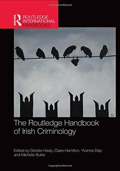 Johanna anderson nsslibrarian on pinterest the routledge handbook of irish criminology routledge international handbooks by deirdre healy 2016 fandeluxe Choice Image