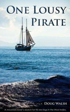One Lousy Pirate by Doug Walsh https://smile.amazon.com/dp/B00I9EHFTI/ref=cm_sw_r_pi_dp_x_9brQxbW32ND3Z