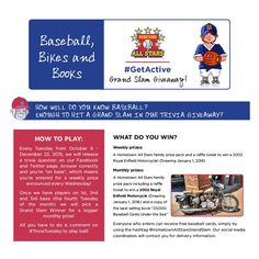 I'm very excited to announce our Baseball, Books and Bikes Giveaway that started today…it's truly a Grand Slam Giveaway! Enter every Tuesday from now through December 22, 2015 by simply answering our weekly trivia questions that will be posted on the Hometown All Stars Facebook pageandHometown All Stars Twitter page. We've got tons of prizes …