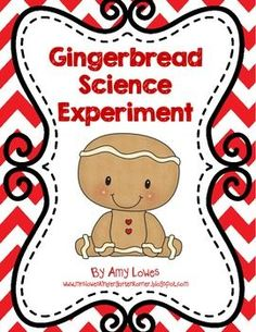 Gingerbread Science Experiment FREEBIE