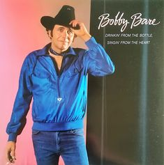 Bobby Bare - Drinkin' From The Bottle Singin' From The Heart (Vinyl, LP, Album) at Discogs