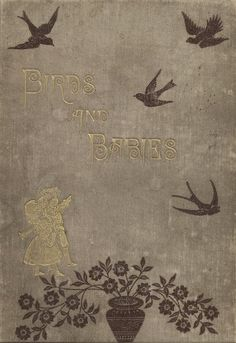 """Birds and Babies"" by T. Van Gieson"