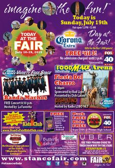 Today is Corona Day at the Fair! Banda Machos will be performing on the Bud Light Variety Free Stage at 8:30 pm, hosted by La Favorita Radio Network. Enjoy Fiesta Del Charro in the FoodMaxx Arena at 6:30 pm, sponosred by DishLATINO and hosted by Radio LOBO 98.7 FM. #Imaginethefun