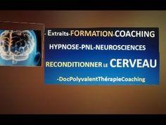 HYPNOSE -PNL- NEUROSCIENCES-CERVEAU  I1- EXTRAIT COACHING FORMATION