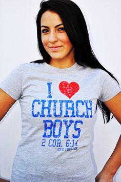 HEATHER- I Love Church Boys by JCLU Forever Christian t-shirts $17.99