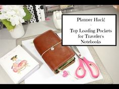 How To Make Easy Top Loading Pockets For Traveler's Notebook - YouTube