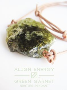 """Green Garnet is a stone of uplifting earthly balance. Esoterically linked to the Heart Chakra and the Wood Element of Traditional Chinese Medicine, Green Garnet energetically inspires a naturally active engagement with life that inevitably nurtures in return."" www.ALIGNENERGY.net"