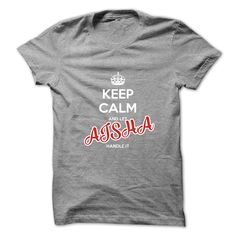 Keep Calm And Let AISHA Handle It T Shirts, Hoodies. Check price ==► https://www.sunfrog.com/No-Category/Keep-Calm-And-Let-AISHA-Handle-It-5698387-Guys.html?41382 $19