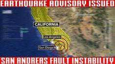 Southern California Earthquake Advisory   San Andreas Instability   Magn...