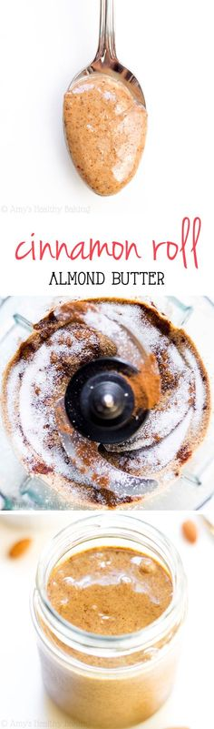 """""""Cinnamon Roll Almond Butter -- you just need 4 ingredients & 10 minutes! It really tastes like cinnamon rolls & costs half the price of store-bought!"""" Wondering if I can """"flavor"""" my Costco jar by adding the vanilla creme stevia and cinnamon. Homemade Almond Butter, Flavored Butter, Butter Recipe, Nut Butter, Healthy Sweets, Healthy Baking, Healthy Snacks, Baking Recipes, Snack Recipes"""